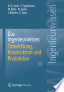 Das Ingenieurwissen  Entwicklung  Konstruktion und Produktion