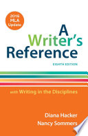 A Writer s Reference with Writing in the Disciplines with 2016 MLA Update