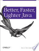 Ebook Better, Faster, Lighter Java Epub Bruce Tate,Justin Gehtland Apps Read Mobile