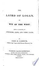 The Laird of Logan  Or  Wit of the West
