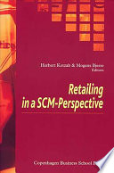 Retailing in a SCM perspective