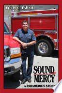 Sound of Mercy  A Paramedic s Story