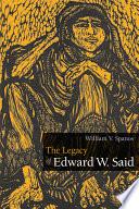 The Legacy of Edward W  Said