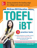 McGraw-Hill Education TOEFL IBT With 3 Practice Tests And DVD-ROM : mcgraw-hill's toefl will help you reach the...