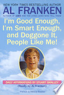 I m Good Enough  I m Smart Enough  and Doggone It  People Like Me