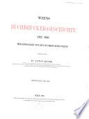 Wiens buchdrucker-geschichte, 1482-1882: bd. 1482-1682