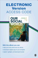 Our Social World Electronic Version Introduction to Sociology