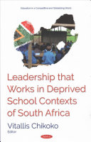 Leadership That Works In Deprived School Contexts Of South Africa