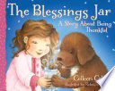 The Blessings Jar Better By A Visit From Her Grandmother Who