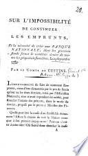 Sur l impossibilit   de continuer les emprunts et la n  cessit   de cr  er une banque nationale  dont les premiers fonds feront le centi  me denier de toutes les propri  t  s fonci  res  Le 23 septembre 1789