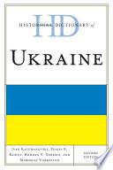 Historical Dictionary of Ukraine Something Over Two Decades Its