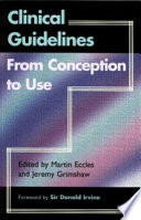 Clinical Guidelines from Conception to Use