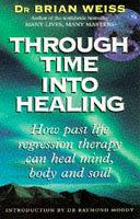 . Through Time Into Healing .
