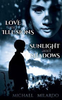 download ebook love and illusions: sunlight and shadows pdf epub