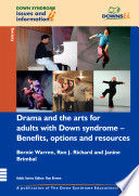 Drama And The Arts For Adults With Down Syndrome