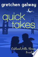 Quick Takes: Oakland Hills Stories Boxed Set
