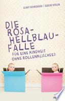 Die Rosa-Hellblau-Falle