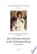 Die Orthodoxe Kirche in der Selbstdarstellung
