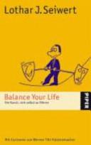 Balance your life