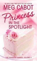 . Princess in the Spotlight .