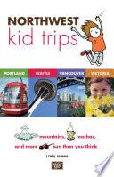 Northwest Kid Trips