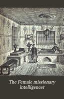 download ebook the female missionary intelligencer pdf epub