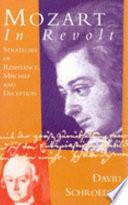 Mozart in Revolt