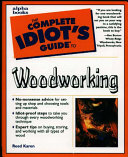 The Complete Idiot S Guide To Woodworking