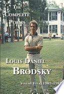 The Complete Poems of Louis Daniel Brodsky  Volume Four  1981 1985