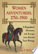 Women Adventurers, 1750-1900