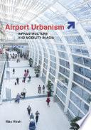 Airport Urbanism
