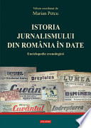 Istoria jurnalismului din România în date: enciclopedie cronologică