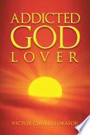 Addicted God Lover