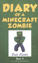 Diary of a Minecraft Zombie Book 4