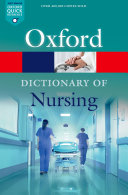 A Dictionary of Nursing