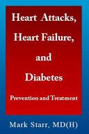 Heart Attacks  Heart Failure  and Diabetes