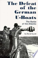 The Defeat of the German U boats