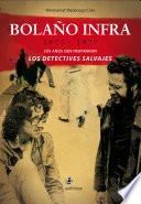 Ebook Bolaño infra: 1975-1977. Los años que inspiraron Los detectives salvajes Epub N.A Apps Read Mobile
