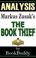 Analysis of Markus Zusak s The Book Thief