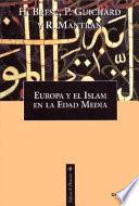 Europa y el Islam en la Edad Media