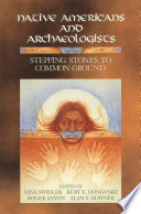Native Americans and Archaeologists