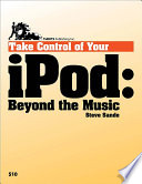 Take Control of Your iPod  Beyond the Music