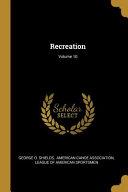 Recreation;