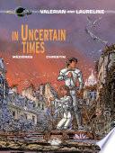 Valerian - Volume 18 - In Uncertain Times