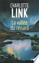 La Vallée du Renard Une Seconde Chance ? Par Une Belle