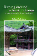 Turning Around a Bank in Korea  a Business and Cultural Challenge
