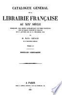 Catalogue général de la librairie française au 19e siècle