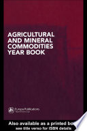 Agricultural and Mineral Commodities Year Book