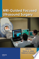 MRI Guided Focused Ultrasound Surgery