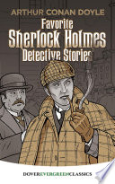 Favorite Sherlock Holmes Detective Stories : collection of adventure classics: